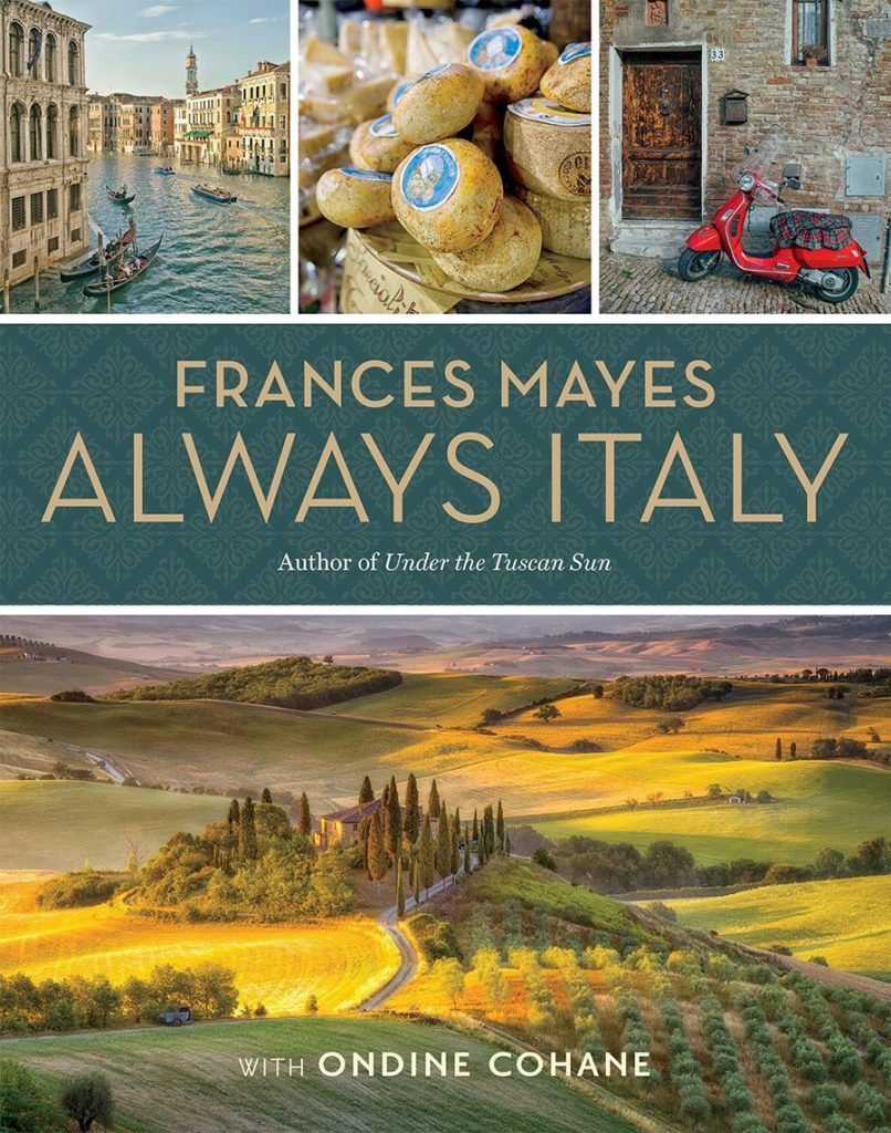 Frances Mayes Always Italy book, a fantastic gift for those who love to read